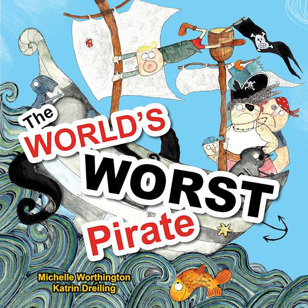 Katrin Dreiling World's Worst Pirate 04