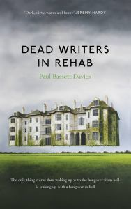 Dead Writers in Rehab by Paul B Davies