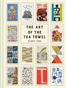 Art Of The TeaTowel 100 Best Designs