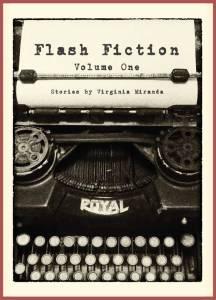 Flash Fiction Virginia Miranda Volume One