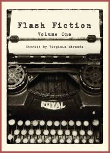 Flash Fiction Virginia Miranda Volume One