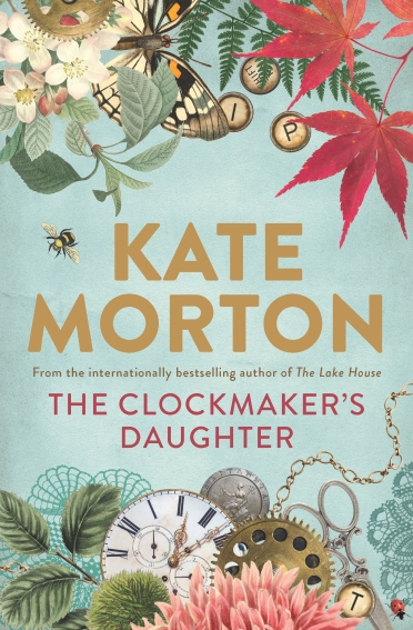 The Clockmakers Daughter by Kate Morton 01