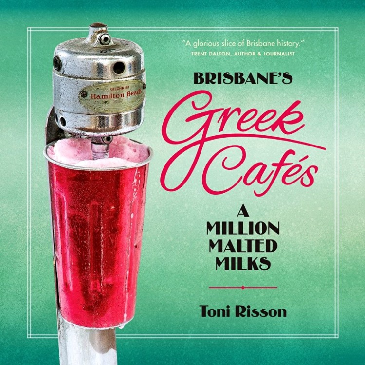 Toni Risson Greek Cafe Malted Milks Bookcover