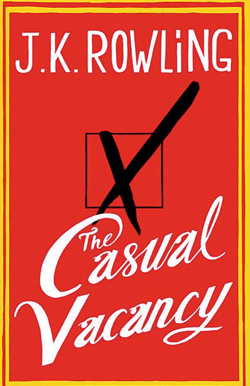 The Casual Vacancy by J K Rowling 2012 001