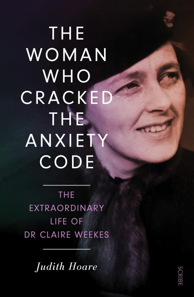 Dr Claire Weekes Book by Judith Hoare