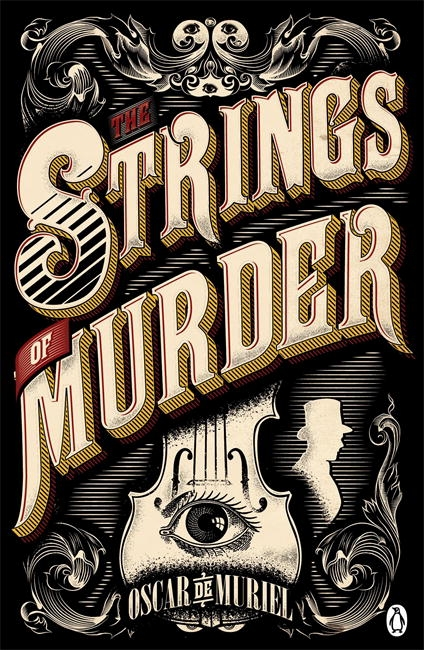 The Strings of Murder by Oscar de Muriel